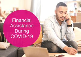 Financial Assistance Programs During COVID-19